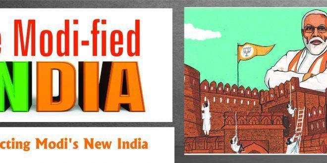 The Modi-fied INDIA Dissecting Modi's New India